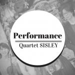 弦楽四重奏 Quartet SISLEY 活動実績
